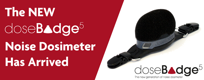 The NEW doseBadge5 Noise Dosimeter has arrived